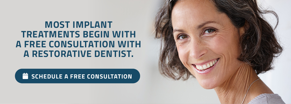 Most implant  treatments begin with  a free consultation with  a Restorative Dentist.